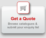 Get a quote: Browse our catalogues